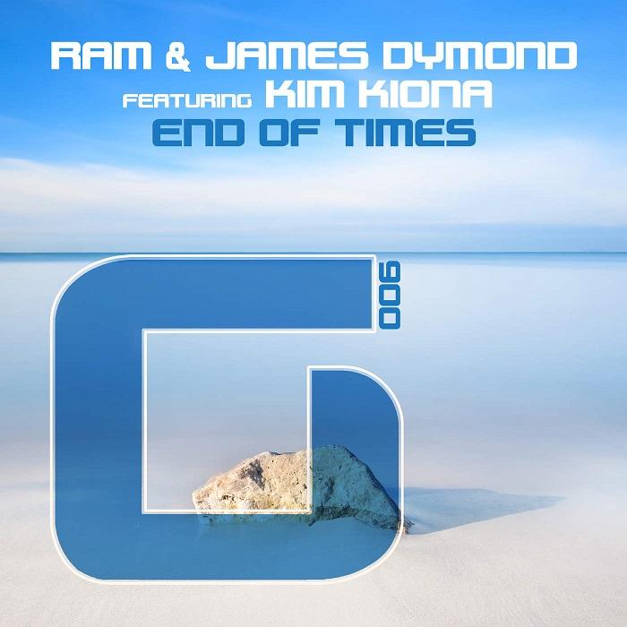 Ram And James Dymond Feat. Kim Kiona – End Of Times
