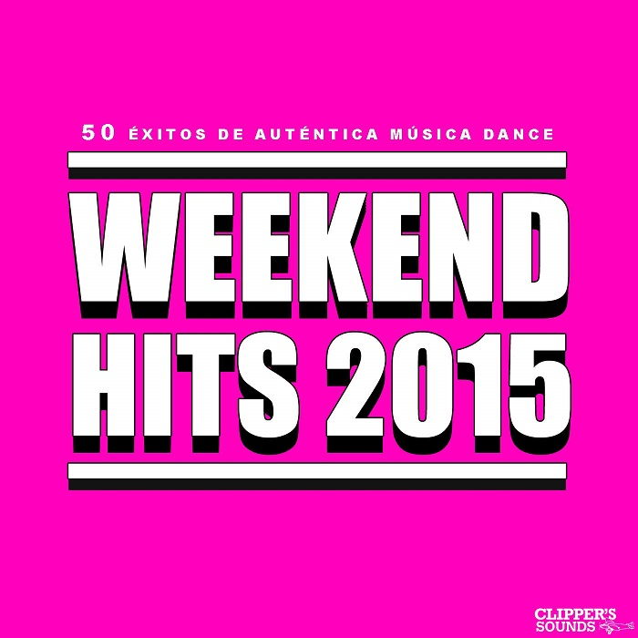 Weekend Hits 2015