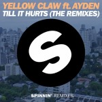Yellow Claw Ayden Till It Hurts