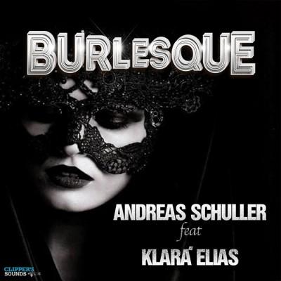 Andreas Schuller Feat. Klara Elias – Burlesque