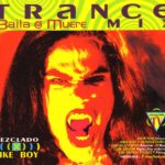 Baila O Muere Trance Mix 1995 Chrysalis