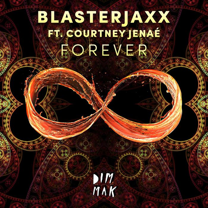 Blasterjaxx Feat. Courtney Janaé – Forever