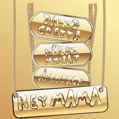 David Guetta Feat. Nicki Minaj And Afrojack – Hey Mama