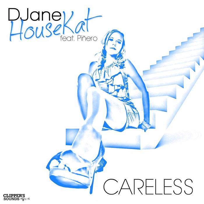 DJane Housekat Feat. Piñero – Careless