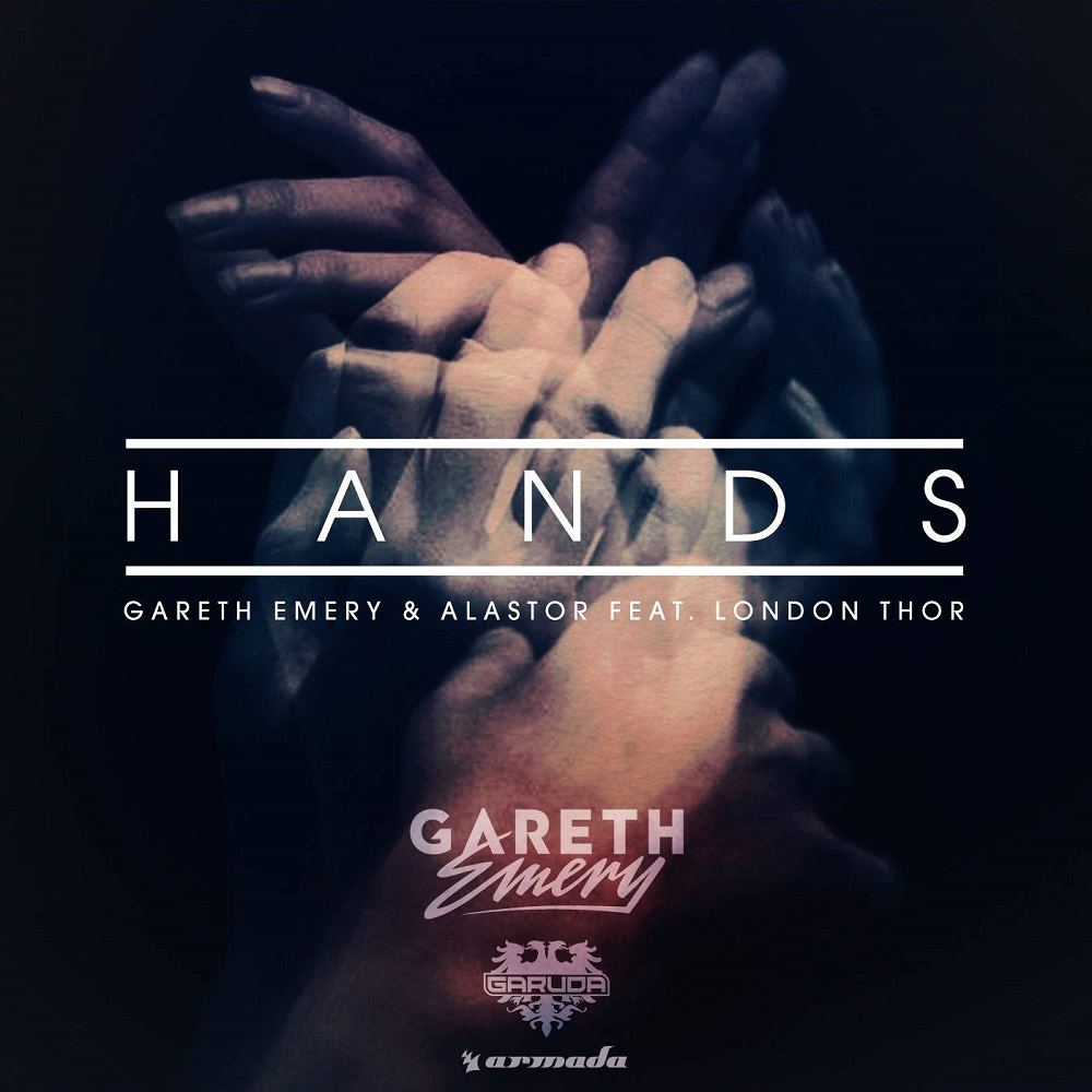 Gareth Emery And Alastor Feat. London Thor – Hands
