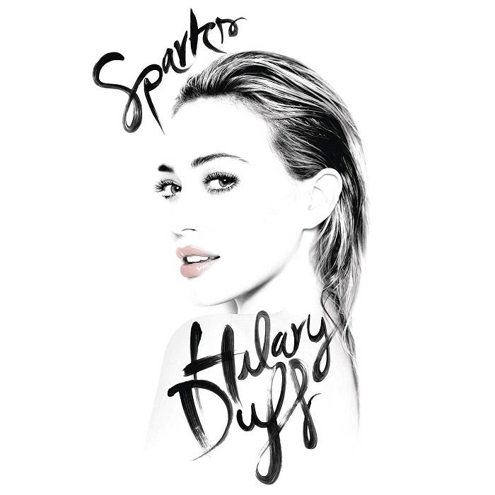 Hilary Duff – Sparks