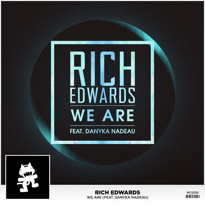 Rich Edwards Feat. Danyka Nadeau – We Are