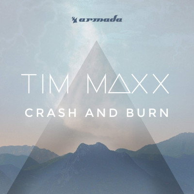 Tim Maxx – Crash And Burn