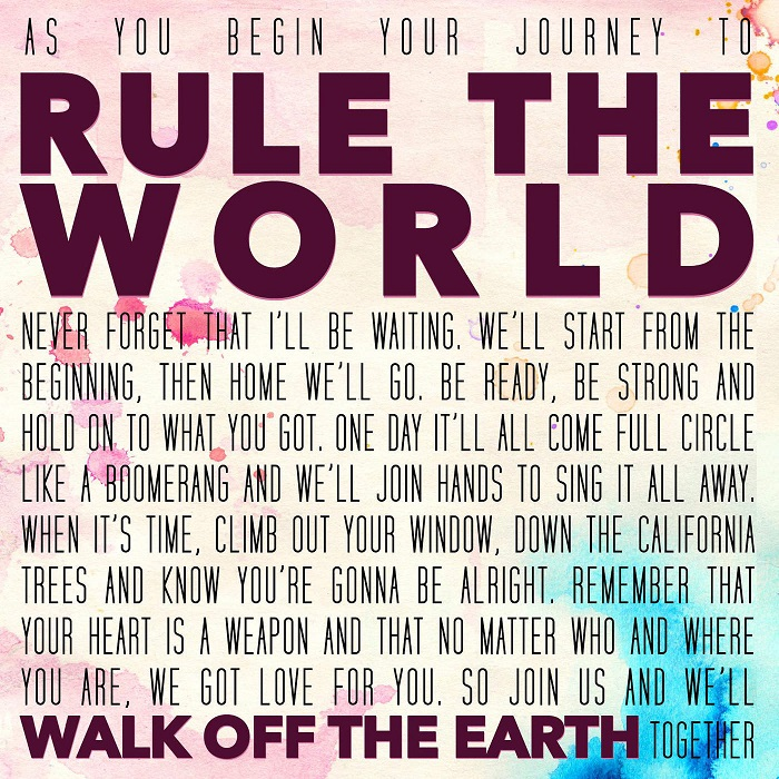 Walk Off The Earth – Rule The World