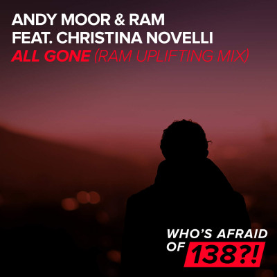 Andy Moor And RAM Feat. Christina Novelli – All Gone