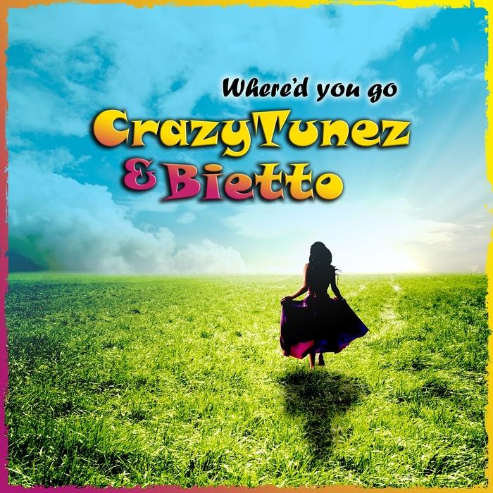 CrazyTunez And Bietto – Where'd You Go