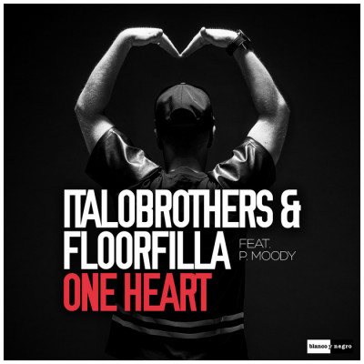 Italobrothers And Floorfilla Feat. P. Moody – One Heart