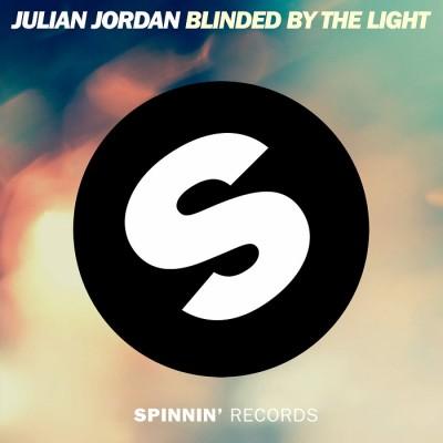 Julian Jordan – Blinded By The Light