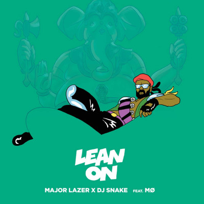 Major Lazer And DJ Snake Feat. MØ – Lean On