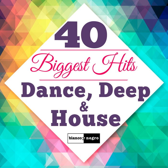 40 biggest hits dance deep house ellodance for Deep house hits