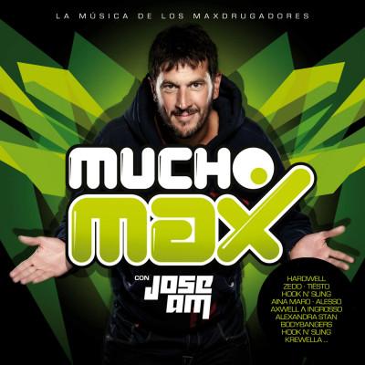 Mucho Max Con José AM – La Música De Los Maxdrugadores