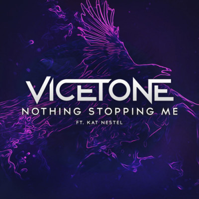 Vicetone Feat. Kat Nestel – Nothing Stopping Me