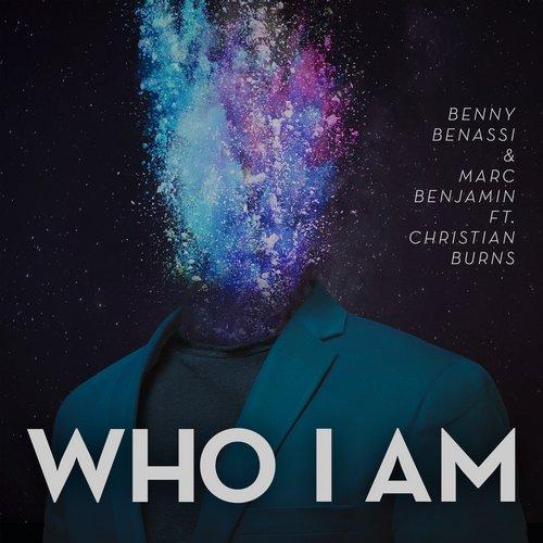 Benny Benassi And Marc Benjamin Feat. Christian Burns – Who I Am