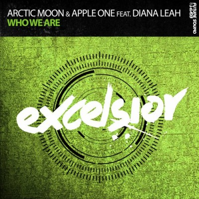 Arctic Moon And Apple One Feat. Diana Leah – Who We Are