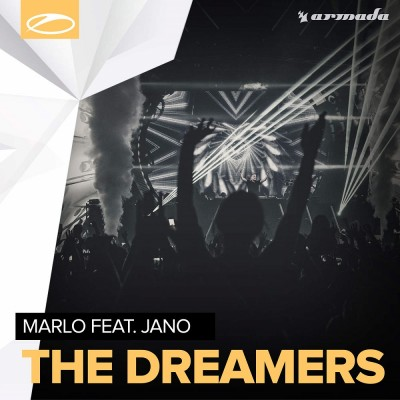 Marlo Feat. Jano – The Dreamers