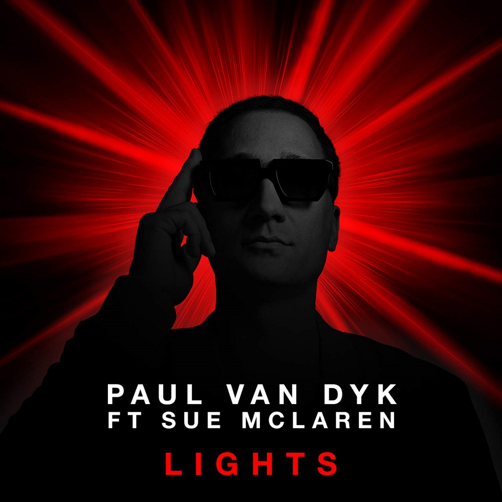 Paul Van Dyk Feat. Sue McLaren – Lights