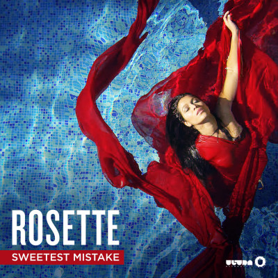 Rosette – Sweetest Mistake