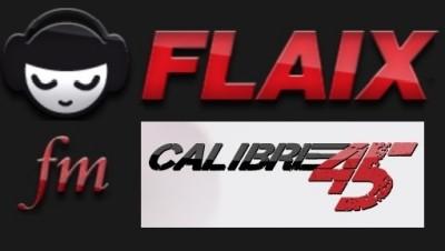 Calibre 45 (Flaix FM) [16-06-2018]