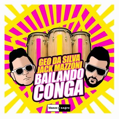 Geo Da Silva And Jack Mazzoni – Bailando Conga