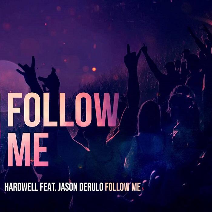 Hardwell Feat. Jason Derulo – Follow Me
