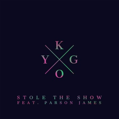 Kygo Feat. Parson James – Stole The Show