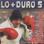 Lo + Duro 5 Max Music 1996