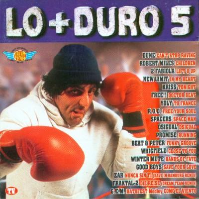 Lo + Duro 5