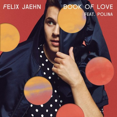 Felix Jaehn Feat. Polina – Book Of Love