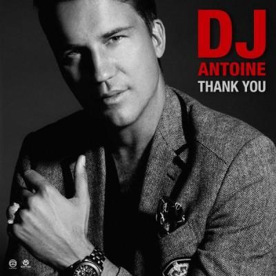 DJ Antoine – Thank You