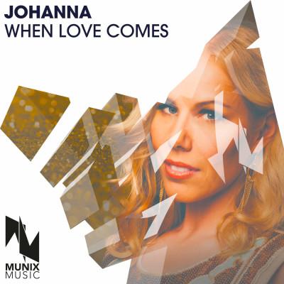 Johanna – When Love Comes