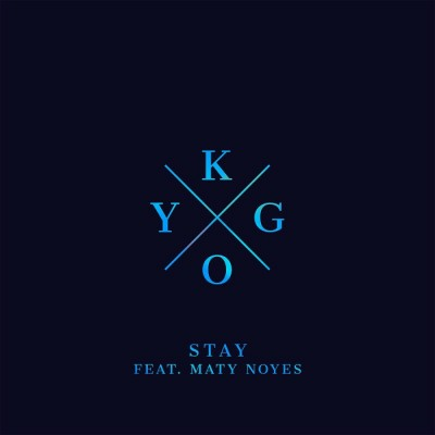 Kygo Feat. Maty Noyes – Stay