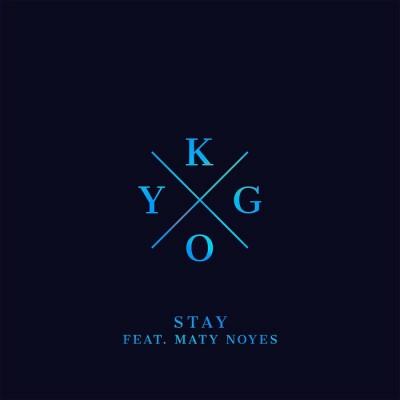 Kygo Feat. Maty Noyes – Stay