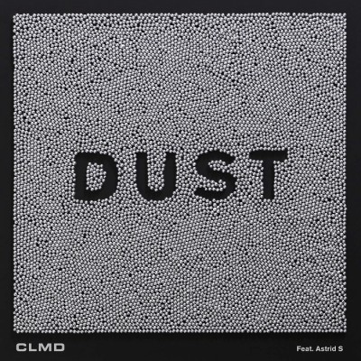 CLMD Feat. Astrid S – Dust