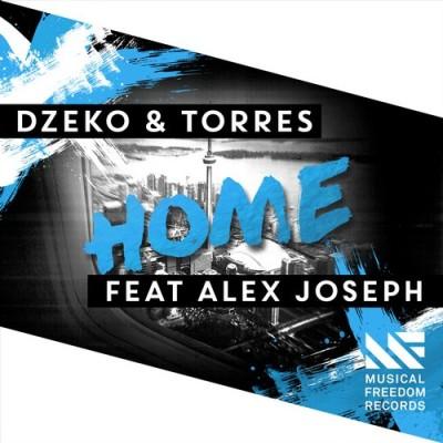 Dzeko And Torres Feat. Alex Joseph – Home