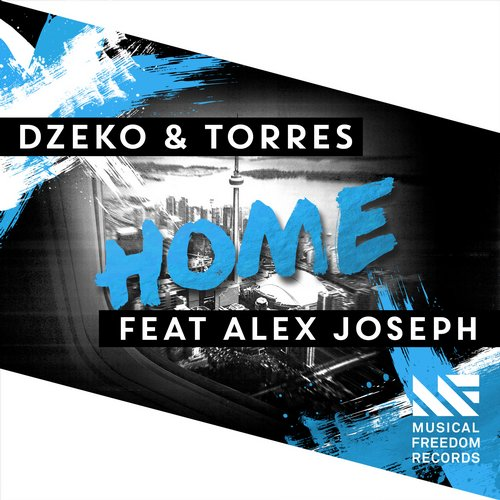 Dzeko And Torres Feat. Alex Joseph – Home