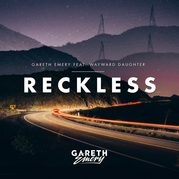 Gareth Emery Feat. Wayward Daughter – Reckless