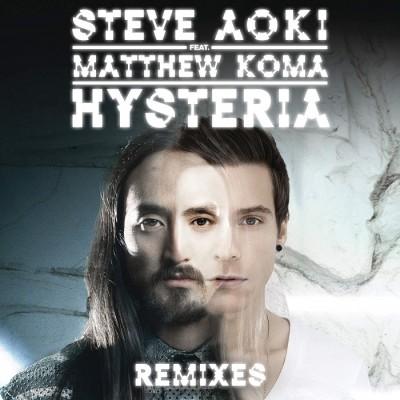 Steve Aoki Feat. Matthew Koma – Hysteria