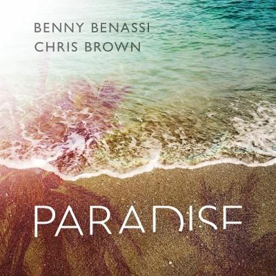 Benny Benassi Feat. Chris Brown – Paradise