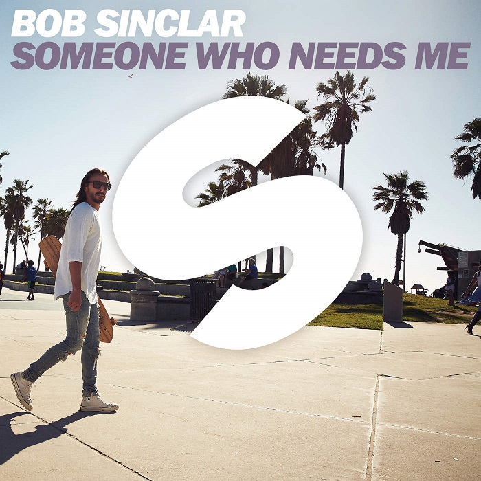 Bob Sinclar – Someone Who Needs Me