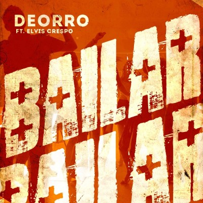 Deorro Feat. Elvis Crespo – Bailar