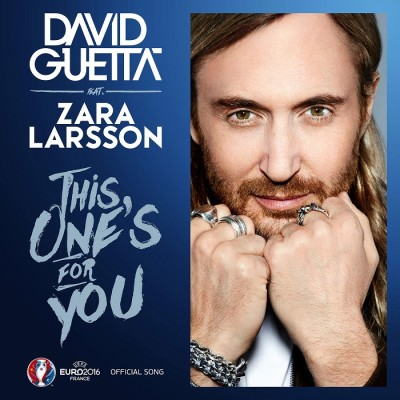 David Guetta Feat. Zara Larsson – This One's For You