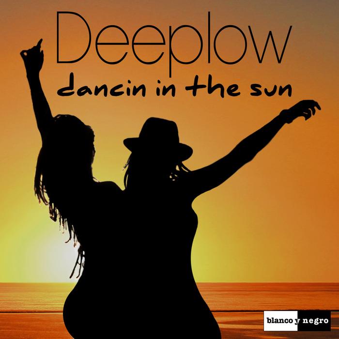 Deeplow – Dancin In The Sun
