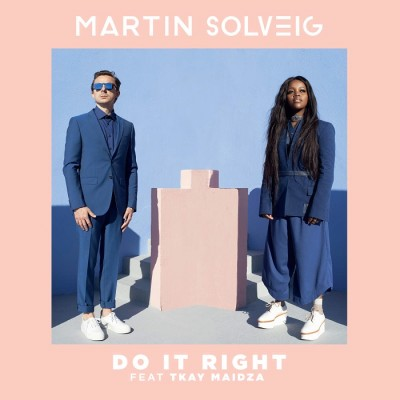 Martin Solveig Feat. Tkay Maidza – Do It Right