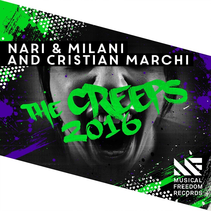 Nari And Milani And Cristian Marchi – The Creeps 2016