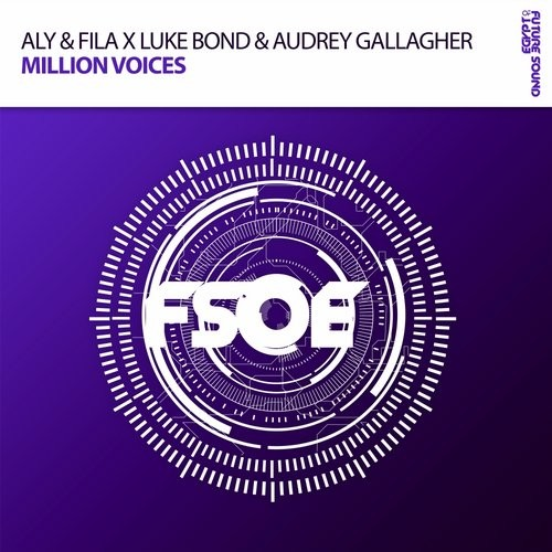 Aly And Fila X Luke Bond And Audrey Gallagher – Million Voices